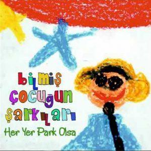 Bilmiş Çocuğun Şarkıları
